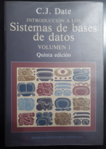 Sistema De Bases De Datos-vol.1 C.j. Date