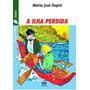 Ilha Perdida, A Coleçao Vaga lume Junior