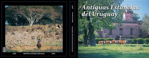 Antiguas Estancias Del Uruguay
