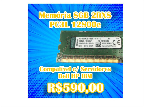 Memória 8gb Ddr3 2rx8 Pc3l-12800e Servidor Dell Hp Ibm Ecc