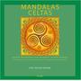Mandalas Celtas: Imagens Inspiradoras Pa Lisa Tenzin dolma