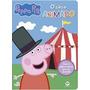 Livro O Circo Animado Peppa Pig Nc