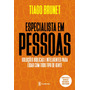 Livro Especialista Em Pessoas Tiago Brunet Academia