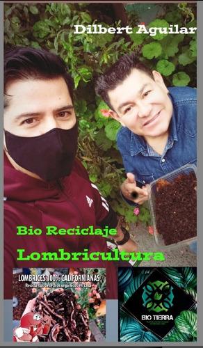 Venta De Lombriz 100% Roja Californiana Para Tu Biohuerto