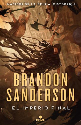 Imperio Final - Nacidos De La Bruma (mistborn) 1 - Sanderson