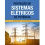 Livro Proteção De Sistemas Elétricos De Potência
