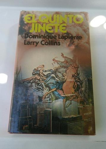 Libro : El Quinto Jinete . Dominique Lapierre Larry Collins