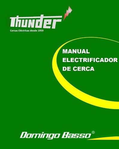 Electrificador Manual Thunder® Envio Digital  Domingo Basso®