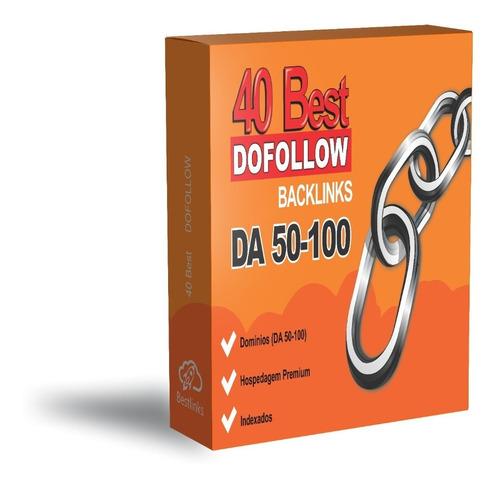 40 Da50-da100 Melhores Links Dofollow Para Rank No Google