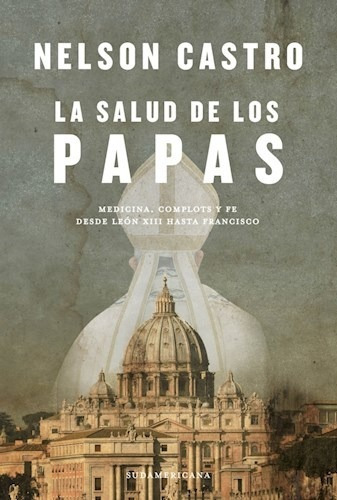 Salud De Los Papas (coleccion Investigacion Periodistica) -