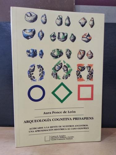 Arqueología Cognitiva Presapiens Aura Ponce De León