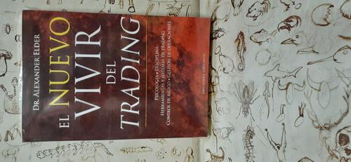 El Nuevo Vivir Del Trading Dr Alexander Elder  Libro Fisico