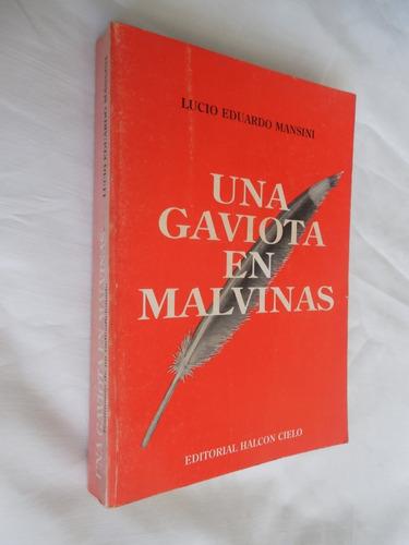 Una Gaviota En Malvinas Lucio Eduardo Mansini