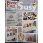 Revista Susy Ponto Cruz & Mais... Nº 1 Cama, Mesa, Banho,