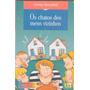 Livro Os Chatos Dos Meus Vizinhos Creina Mansfield