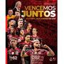 Livro Flamengo 2019 Vencemos Juntos