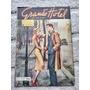 Grande Hotel Nº 154 De 1950 fotonovelas E Capa Tempo Vou###