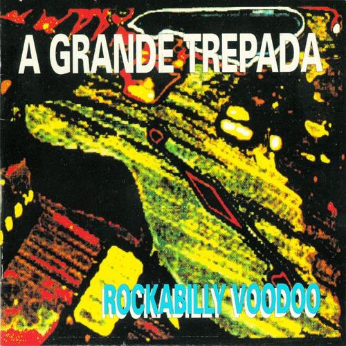 Cd Rockabilly Voodoo - Grande Trepada Polvo Discos S/caixa