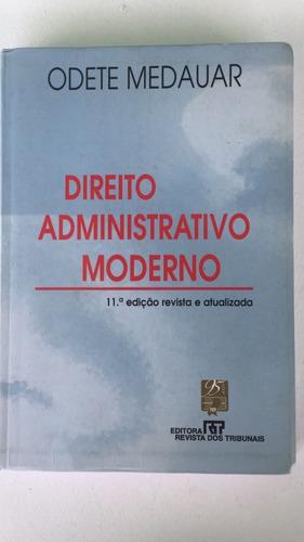 Livro Direito Administrativo Moderno - 11º Edição