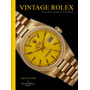 Vintage Rolex The Largest Collection In The World Livro