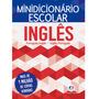 Mini Dicionário Escolar Inglês