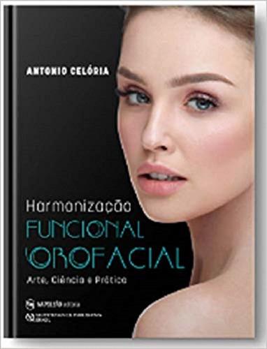 Livro Harmonização Funcional Orofacial Celória