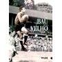 Livro Baú Velho Volume 2 Carlos Zamith