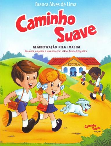 Livro Caminho Suave Lima, Branca Alves