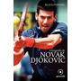 Livro A Biografia De Novak Djokovic