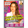 Revista Minha Novela 1010/19 Xuxa/juliana Paes/ivete/angel
