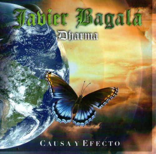 Causa Y Efecto  Javier Bagala Dharma