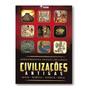 Livro Civilizações Antigas Maia, Egípcia, Asteca E Inca
