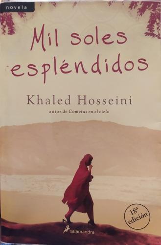 Mil Soles Espléndidos Khaled Hosseini Muy Buen Estado.
