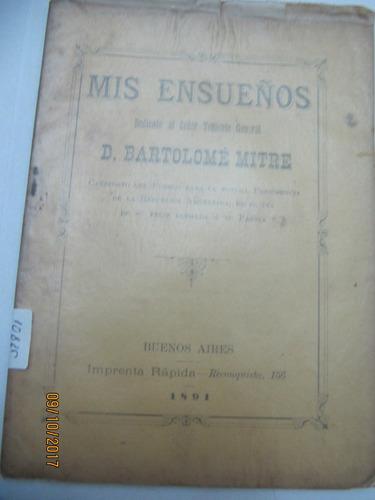 Mis Ensueños Dedicado A Bartlome Mitre 1891 Pordelanne