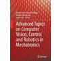 Advanced Topics On Computer Vision, Control And Robotics In