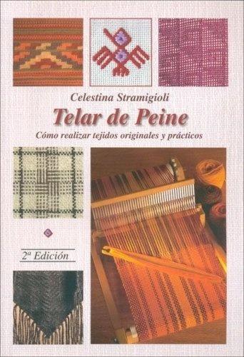 Telar De Peine - Celestina Stramigioli
