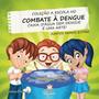 A Escola No Combate A Dengue Caixa D Agua