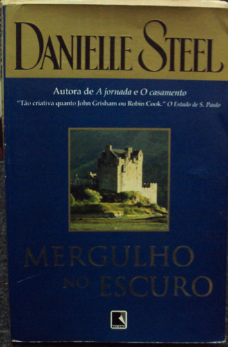Mergulho No Escuro - Danielle Steel  Original