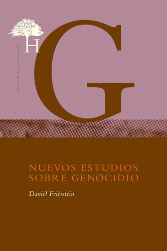 Daniel Feierstein - Nuevos Estudios Sobre Genocidio