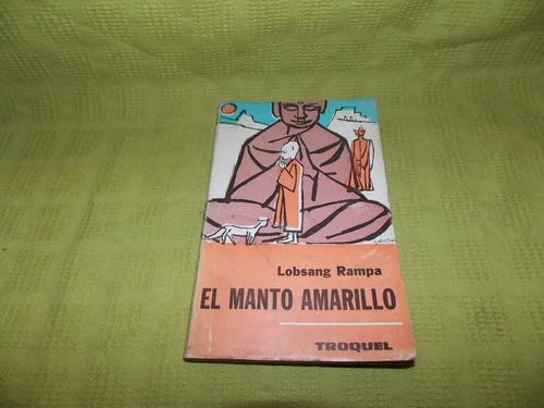El Manto Amarillo - Lobsang Rampa
