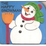 Livro The Happy Snowman (homem Neve) Ingles P/ Criança (novo