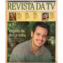 Revista Tv 1998 Danton Mello Marcia Peltier Alexandre Borges