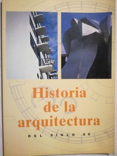 Historia De La Arquitectura Del Siglo Xx - Tietz