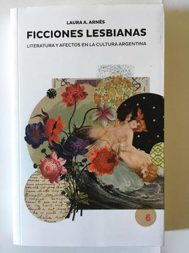 Ficciones Lesbianas - Laura Arnes - Madreselva