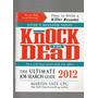 Knock 'em Dead 2012: The Ultimate Job Search Guide De...