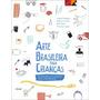 Livro: Arte Brasileira Para Crianças
