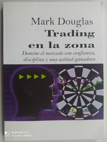 Trading En La Zona. Mark Douglas.
