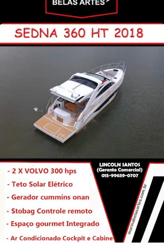 Lancha Sedna 36 , 360 Ht 2018 89 Horas Gerador Onan