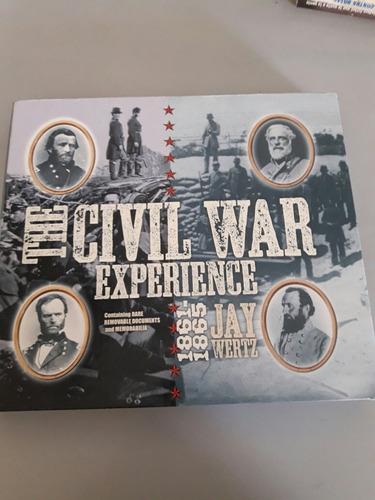 The Civil War Experience - Guerra De Secesión - Colección