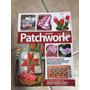 Revista Coleção Arte Fácil Patchwork 12 Almofada Roupa Pet